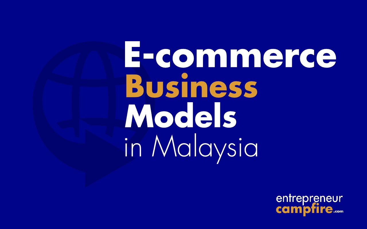 ecommerce business models malaysia